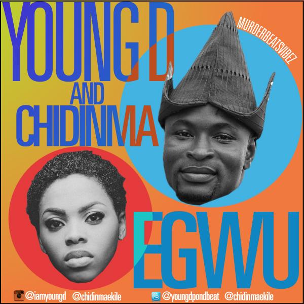 Young D - Egwu - Art -tooXclusive