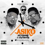 Artquake – Asiko ft. Oritse Femi