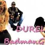 Durella – BadmanGirlist (Prod. By Makemoney)