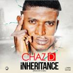 Chaz D – Inheritance