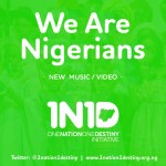 VIDEO: We Are Nigerians – One Nation, One Destiny (Prod. by Cobhams)