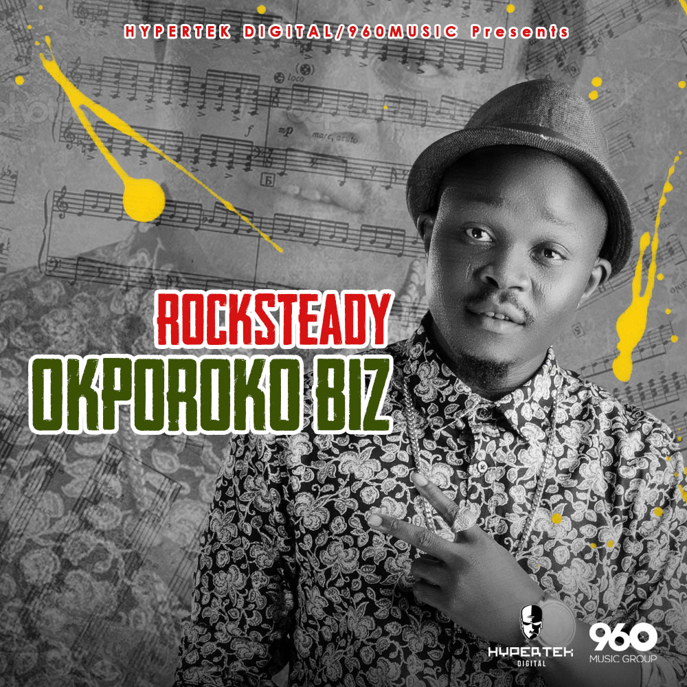 Rocksteady - Okporoko Biz (Prod  by Jay Sleek) « tooXclusive
