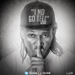 Icee – I No Go Tell