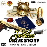 Jahbless – Leave Story