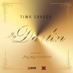 Tiwa Savage – My Darlin