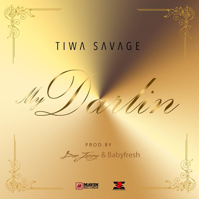 tiwa-savage-My-Darlin