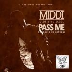 Middi – Pass Me