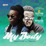 Solidstar – My Body ft Timaya