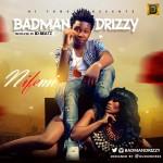 Badman Drizzy – Nifemi