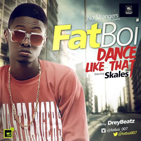 FatBoi - Dance Like That ft. Skales-Art