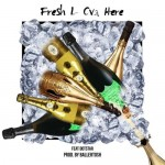 Fresh L – Fresh L Over Here ft. Dotstar (Prod. BallerTosh)