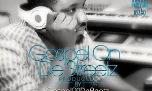 GospelOnDeBeatz  - GospelOnDeStreetz [Album Art]