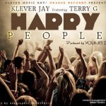 Klever Jay – Happy People ft. Terry G