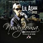 Lil Ashh – Nwanyioma ft. Tspize