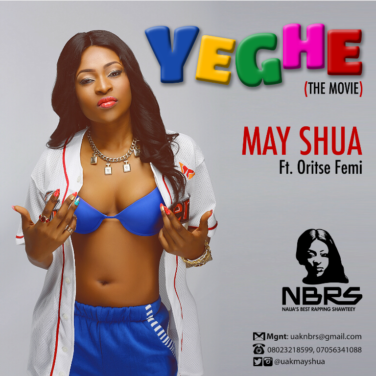 May Shua - Yeghe ft. Oriste Femi-Art