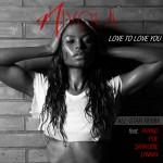 Niyola – Love To Love You (Remix) ft. Phyno, Sarkodie, Lynxxx and Poe