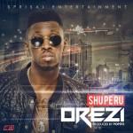 Orezi – Shuperu (Prod. by Popito)
