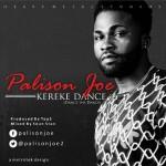 Palison Joe – Kereke Dance