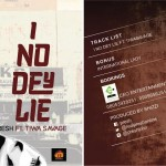 Presh – I No Dey Lie ft. Tiwa Savage (Prod by Shizzi)