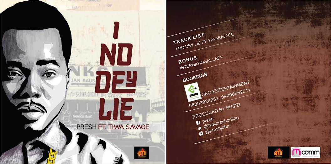 Presh - I No Dey Lie ft. Tiwa Savage-Art