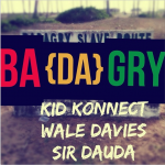 Kid Konnect – Badagry ft. Wale Davies & Sir Dauda