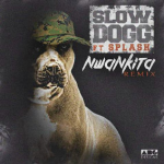 Slowdog – Nwa Nkita (Remix) ft. Splash & Da Brain