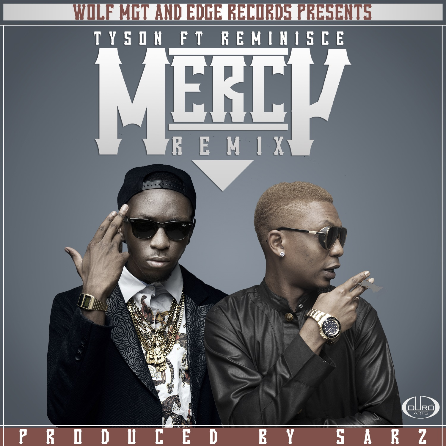 Tyson - Mercy (Remix) ft. Reminisce-Art-tooXclusive.com