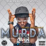 Young Incredible – Murda