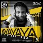 Zafi – Ayayaya + Give It To Me ft. Benny Paladin