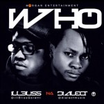 Dialect – Who ft. iLLBliss