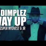 VIDEO: DJ Dimplez – Way Up ft. Cassper Nyovest, JR