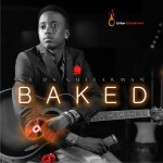 GT Da Guitarman – BAKED (Album Art + Tracklist)