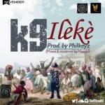 K9 – Ileke (Snippet)