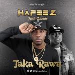 Hafeez – Taka Rawa ft. Davido