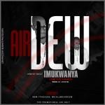 Airdew – Imukwanya