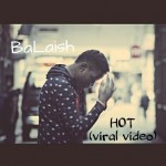 VIDEO: BaLaish – Hot