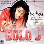 Bolo J – No Fear