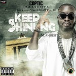 Coptic – Keep Shining ft. M.anifest