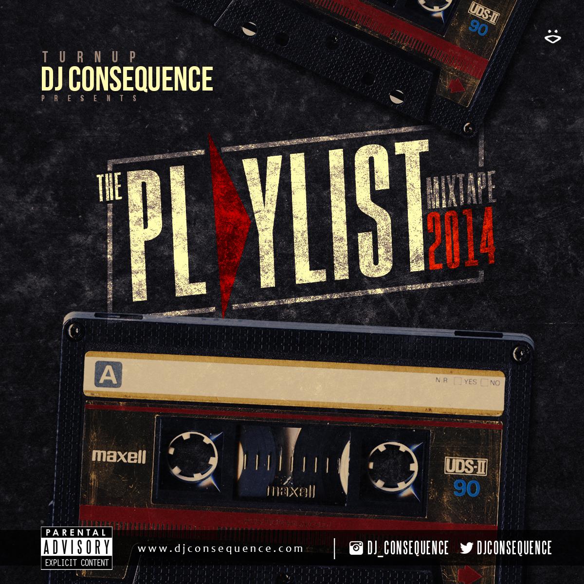 DJ Consequence - The Playlsit 2014 Mixtape - Art
