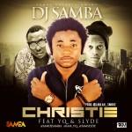 DJ Samba – Christie ft. YQ & Slyde