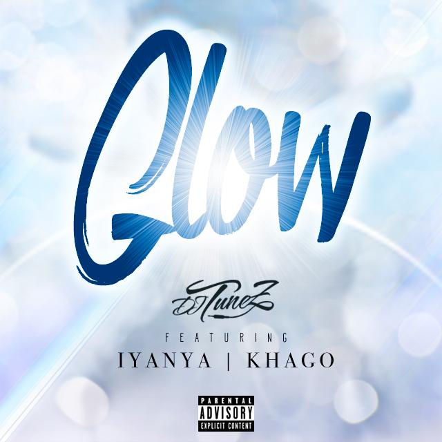Dj Tunez – Glow ft. Iyanya & Khago-Art