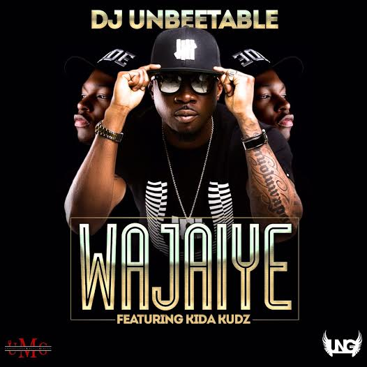 Dj Unbeetable – WaJaiye ft. Kida Kudz-Art