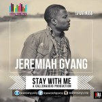 Jeremiah Gyang – Stay With Me