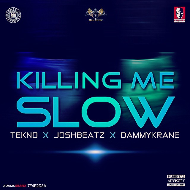 JoshBeatz - Killing Me Slow ft. Tekno & Dammy Krane-Art-tooXclusive.com