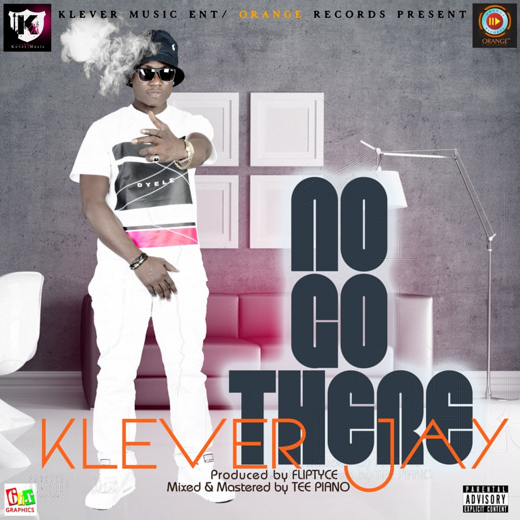 KleverJay-No-Go-There
