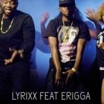 VIDEO: Lyrixx – Salute ft. Erigga