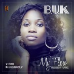 B.U.K – My Flow ( Prod. By Fliptyce)