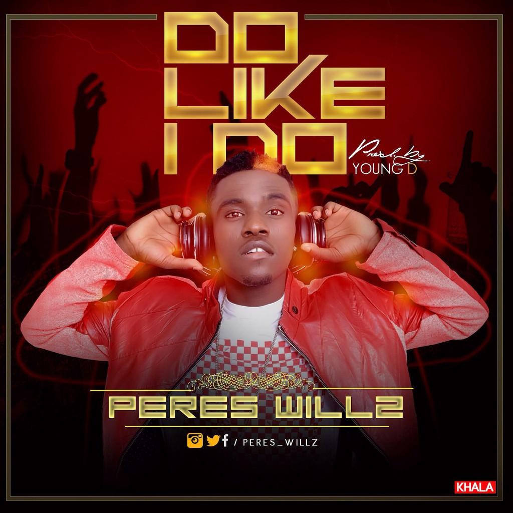 Peres-Willz-Do-Like-I-Do-Ar