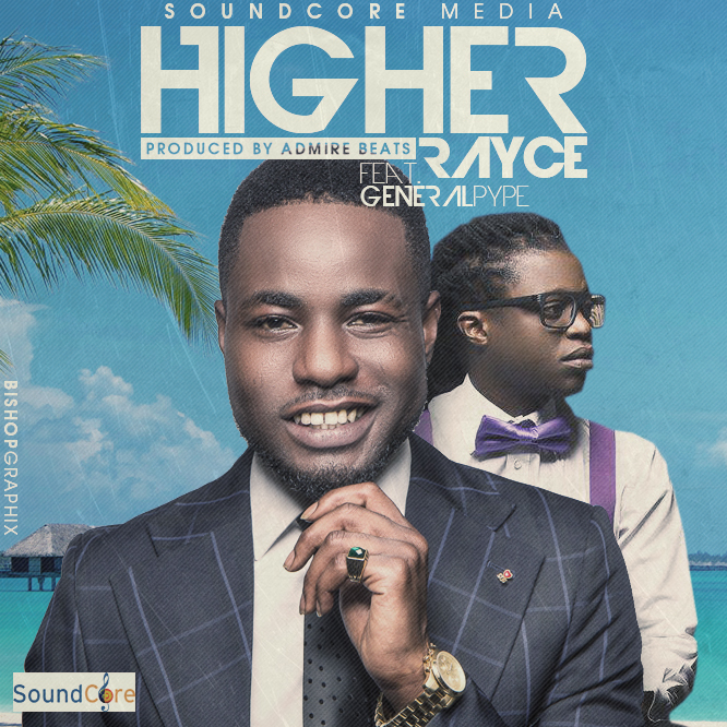 Rayce - Higher ft. Pype-Art