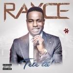 VIDEO: Rayce – Tete La